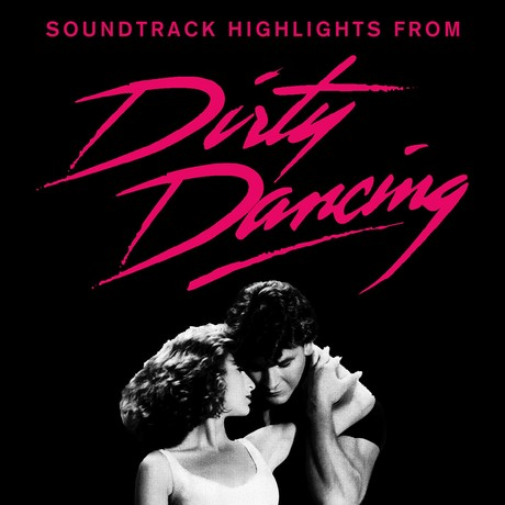 Soundtrack Highlights From Dirty Dancing