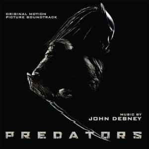 OST Predators. Музыка Джона Дебни